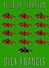Field of Thirteen - Dick Francis, Martin Jarvis