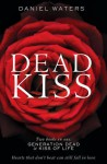Dead Kiss - Daniel Waters