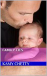 Family Ties - Kamy Chetty