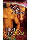 First to Die - Cris Anson