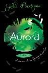 Aurora - Julie Bertagna