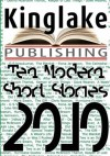 Ten Modern Short Stories 2010 - Harry Taylor (Editor), Donald Capone