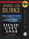 Dixie City Jam - James Lee Burke, Will Patton