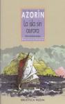 La isla sin aurora - Azorín