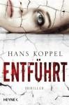Entführt - Holger Wolandt, Hans Koppel