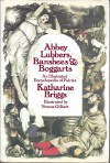 Abbey Lubbers, Banshees, & Boggarts: An Illustrated Encyclopedia of Fairies - Katharine Mary Briggs, Yvonne Gilbert
