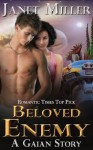 Beloved Enemy (Gaian Series, #2) - Janet Miller