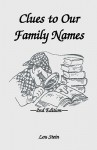 Clues to Our Family Names, 2nd Edition - Lou Stein