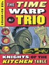 Knights of the Kitchen Table - Jon Scieszka