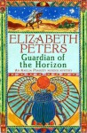 Guardian of the Horizon (Amelia Peabody Murder Mystery) - Elizabeth Peters