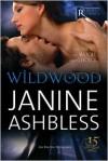 Wildwood - Janine Ashbless