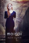 Moirai - Ruth Silver
