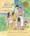 The New Bible in Pictures for Little Eyes - Kenneth N. Taylor