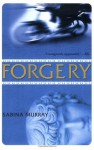 Forgery - Sabina Murray
