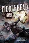 Fiddlehead - Cherie Priest