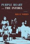 Purple Heart & The Infidel - Bruce Norris, John Guare