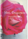 Mrs. Dalloway (Brochura) - Virginia Woolf, Mario Quintana