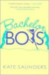 Bachelor Boys - Kate Saunders