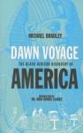 Dawn Voyage: The Black African Discovery of America - Michael Bradley, John Henrik Clarke