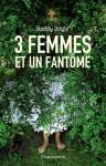 3 Femmes et un Fantôme - Roddy Doyle