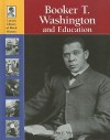 Booker T. Washington and Education - John F. Wukovits