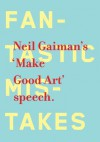 Make Good Art - Neil Gaiman