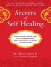 Secrets of Self-Healing - Maoshing Ni