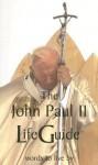 John Paul II LifeGuide: Words To Live By - Pope John Paul II, Ellen Rice