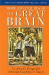 More Adventures of the Great Brain - John D. Fitzgerald, Mercer Mayer
