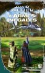 À Armes Inégales (Sanctuaire, #3) - David Weber