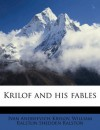 Krilof and his fables - Ivan Krylov, William Ralston