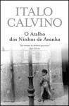 O Atalho dos Ninhos de Aranha - Italo Calvino, Maria do Carmo Abreu