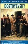 Crime And Punishment ;The Gambler ; Notes From The Underground - Fyodor Dostoyevsky, Constance Garnett, C.J. Hogarth
