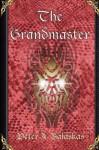 The Grandmaster - Peter A. Balaskas