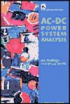 AC-DC Power System Analysis - Jos Arrillaga, Bruce Smith