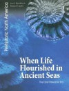When Life Flourished in Ancient Seas: The Early Paleozoic Era - Jean F. Blashfield, Richard P. Jacobs