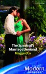 The Spaniard's Marriage Demand (Modern) - Maggie Cox