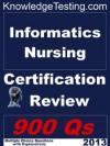Informatics Nursing Certification Review (Certification in Informatics Nursing) - Patricia Long, Joe Cook, Christina Wood, Carol Wright