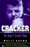 Cracker: To Say I Love You - Molly Brown, Jimmy McGovern