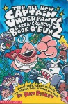 Captain Underpants Extra Crunchy Book O' Fun (Captain Underpants) - Dav Pilkey