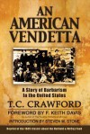 An American Vendetta: Hatfield and McCoy Feud - T.C. Crawford, F. Keith Davis, Steven M. Stone