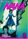 Nana, Vol. 3: v. 3 - Ai Yazawa