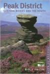 Freedom to Roam Peak District; Eastern Moors and the South - Roly Smith