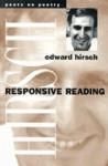 Responsive Reading - Edward Hirsch