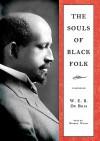 The Souls of Black Folk - W.E.B. Du Bois, Mirron Willis