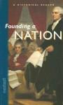 Founding a Nation - McDougal Littell