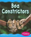 Boa Constrictors - Helen Frost, Gail Saunders-Smith