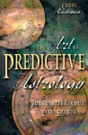 The Art of Predictive Astrology: Forecasting Your Life Events - Carol Rushman, Andrea Neff
