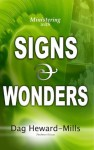 Ministering with Signs and Wonders - Dag Heward-Mills