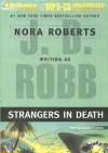 Strangers in Death (In Death, #26) - J.D. Robb, Susan Ericksen